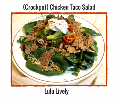 {Crockpot} Chicken Taco Salad